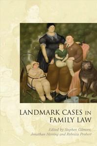 Landmark Cases in Family Law