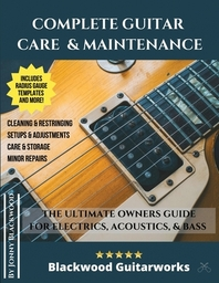 [해외]Complete Guitar Care & Maintenance
