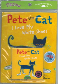 Pete the Cat I Love My White Shoes(CD1장포함)(Pictory)(양장본 HardCover)