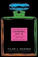 [해외]The Secret of Chanel No. 5 (Hardcover)