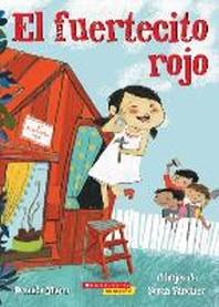 [해외]El Fuertecito Rojo (the Little Red Fort) (Paperback)