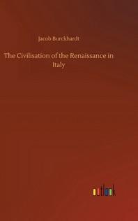[해외]The Civilisation of the Renaissance in Italy (Hardcover)