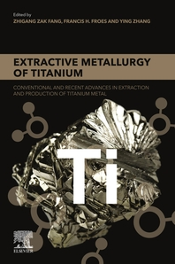Extractive Metallurgy of Titanium: Conventional and Recent Advances in Extraction and Production of