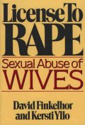 License to Rape:Sexual Abuse of Wives