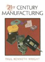 [해외]21st Century Manufacturing (Hardcover)