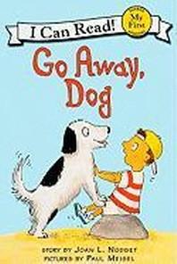 [해외]Go Away, Dog (Prebound)