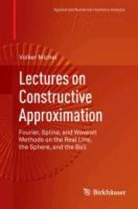 Lectures on Constructive Approximation