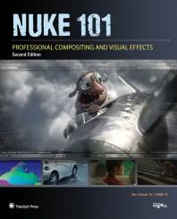 NUKE 101(비주얼이펙트 아티스트를 위한)(2판)