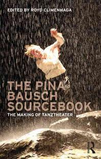 [해외]The Pina Bausch Sourcebook
