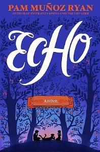 Echo (2016 Newbery Honor)