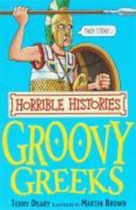 GROOVY GREEKS(HORRIBLE HISTORIES