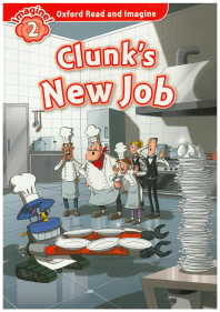 Read and Imagine 2: Clunk's New job