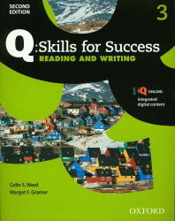 Q Skills for Success Reading and Writing. 3