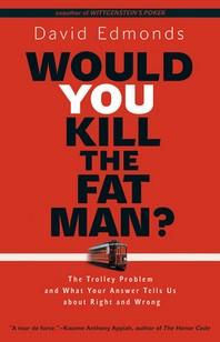 [해외]Would You Kill the Fat Man? (Hardcover)