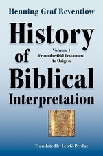 History of Biblical Interpretation, Vol. 1