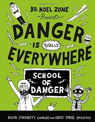 Danger Is Totally Everywhere (Book 3)