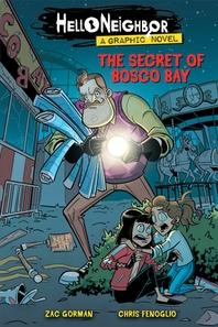 [해외]The Secret of Bosco Bay (Hello Neighbor