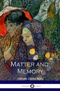 Matter and Memory (Illustrated)