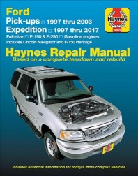 Ford Pickups, Expedition, Lincoln Nav 2wd & 4WD Gas F-150 (97-03), F-150 Heritage (04), F-250 (97-99), Expedition (97-17), Navigator (98-17) Haynes Re