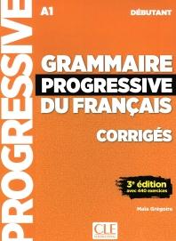 Corriges Grammaire Progressive Du Francais Debutant. 3e Edition