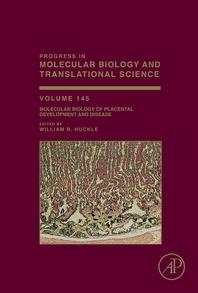 Molecular Biology of Placental Development and Disease
