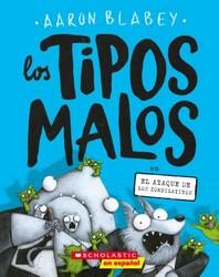 Los Tipos Malos En El Ataque de Los Zombigatitos (Bad Guys in Attack of the Zittens), 4