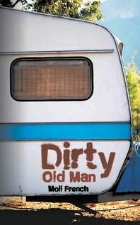 [해외]Dirty Old Man (Paperback)