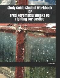 [해외]Study Guide Student Workbook for Fred Korematsu Speaks Up Fighting for Justice (Paperback)