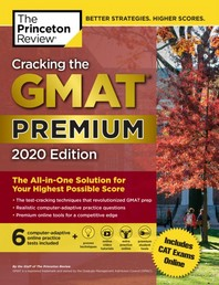 Cracking the GMAT Premium Edition with 6 Computer-Adaptive Practice Tests, 2020(Paperback)