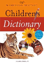 The American Heritage Childrens Dictionary
