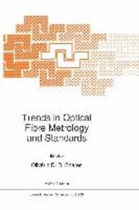 Trends in Optical Fibre Metrology & Standards