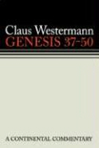 Genesis 37-50 a Continental Commentary