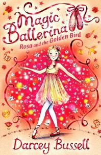 Magic Ballerina. 8 : Rosa And The Golden Bird(CD1장 포함)