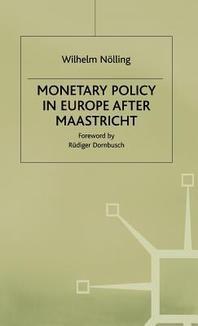 [해외]Monetary Policy in Europe After Maastricht (Hardcover)