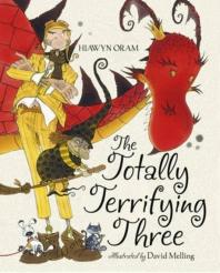 [해외]The Totally Terrifying Three. by Hiawyn Oram, David Melling (Hardcover)