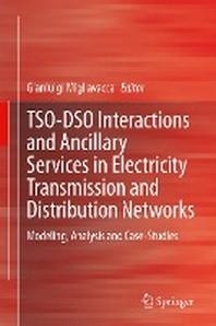 [해외]Tso-Dso Interactions and Ancillary Services in Electricity Transmission and Distribution Networks
