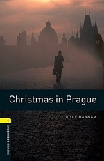 CHRISTMAS IN PRAGUE (NEW OXFORD BOOKWORMS 1)