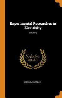 [해외]Experimental Researches in Electricity; Volume 2 (Hardcover)