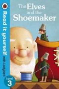 [해외]The Elves and the Shoemaker - Read It Yourself with Ladybird