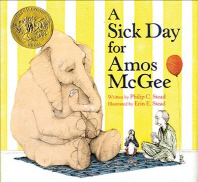 A Sick Day for Amos McGee (2011 Caldecott Medal Winner)