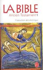 La Bible : Ancien Testament T 1