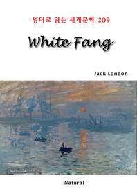 White Fang (영어로 읽는 세계문학 209)