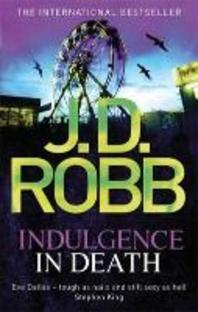 Indulgence in Death. J.D. Robb