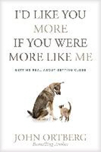 [해외]I'd Like You More If You Were More Like Me (Hardcover)