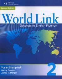 WORLD LINK DEVELOPING ENGLISH FLUENCY. 2(SECOND EDITION)(CD1장포함)