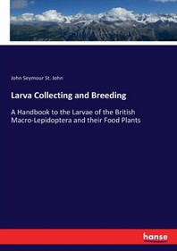 Larva Collecting and Breeding