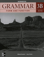 GRAMMAR FORM AND FUNCTION WORKBOOK. 3B(SECOND EDITION)
