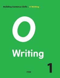 O Writing. 1(Building Sentence Skills)