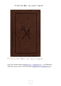원시인.Primitive Man, by Louis Figuier