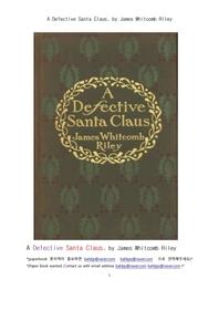 불구의 산타크루스.A Defective Santa Claus, by James Whitcomb Riley